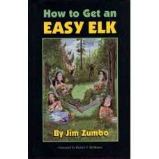 HOW TO GET AN EASY ELK